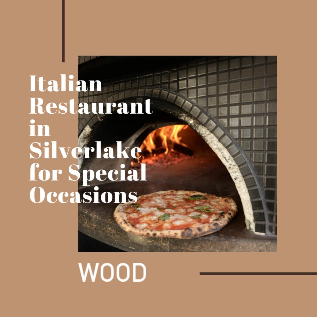 italian restaurant in silverlake