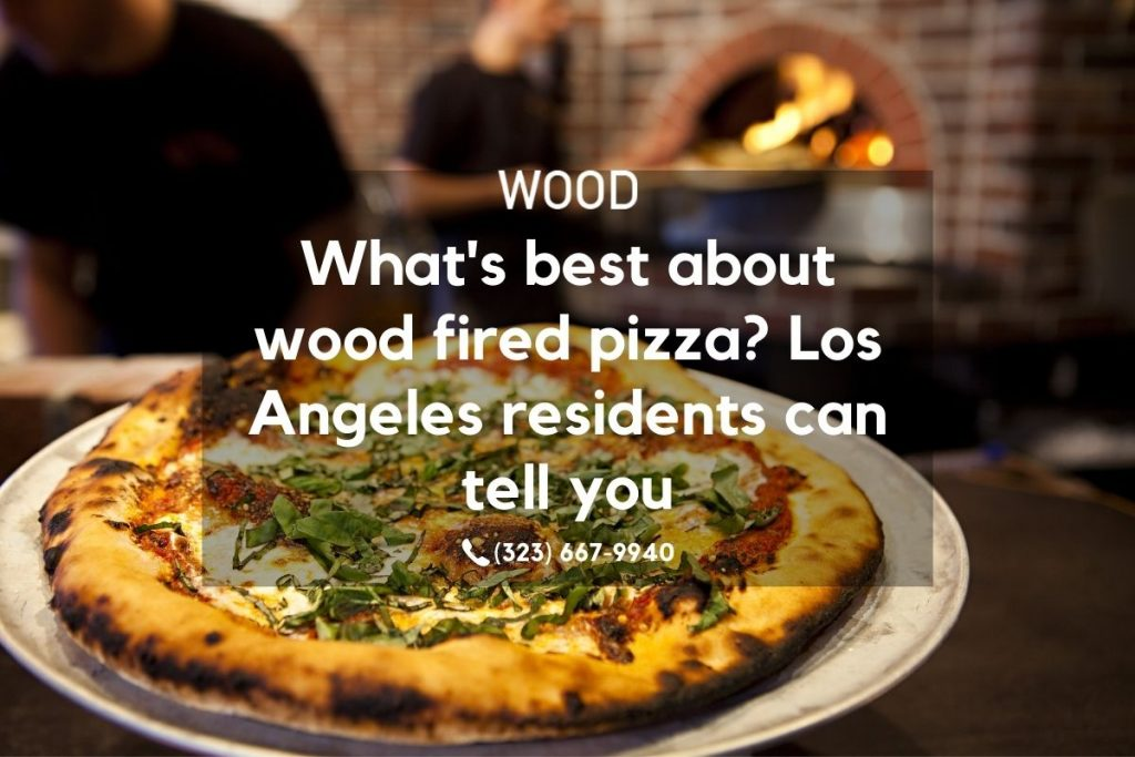wood fired pizza dishes in los angeles